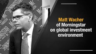 Indian midcaps smallcaps attractive now: Matt Wacher Morningstar