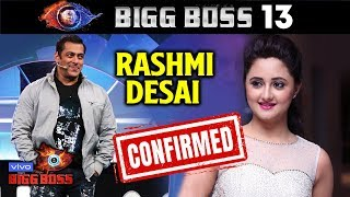 Rashmi Desai Almost Confirmed For Bigg Boss 13 | Salman Khan's Show