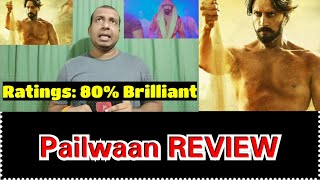 Pailwaan Movie Detailed REVIEW