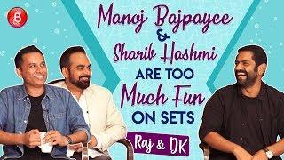 Manoj Bajpayee & Sharib Hashmi Are A Laugh-Riot On Sets - Raj & DK