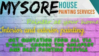 MYSORE     HOUSE PAINTING SERVICES ~ Painter at your home ~near me ~ Tips ~INTERIOR & EXTERIOR 1280x