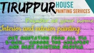 TIRUPPUR     HOUSE PAINTING SERVICES ~ Painter at your home ~near me ~ Tips ~INTERIOR & EXTERIOR 128