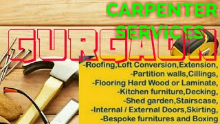 GURGAON     Carpenter Services  ~ Carpenter at your home ~ Furniture Work  ~near me ~work ~Carpenter