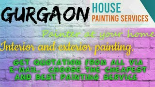 GURGAON     HOUSE PAINTING SERVICES ~ Painter at your home ~near me ~ Tips ~INTERIOR & EXTERIOR 1280