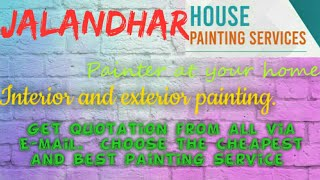 JALANDHAR    HOUSE PAINTING SERVICES ~ Painter at your home ~near me ~ Tips ~INTERIOR & EXTERIOR 128