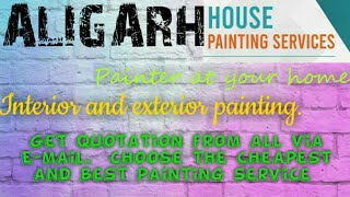 ALIGARH      HOUSE PAINTING SERVICES ~ Painter at your home ~near me ~ Tips ~INTERIOR & EXTERIOR 128