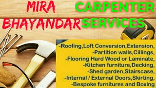 MIRA BHAYANDAR    Carpenter Services  ~ Carpenter at your home ~ Furniture Work  ~near me ~work ~Car