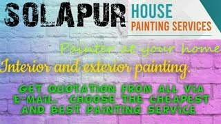 SOLAPUR     HOUSE PAINTING SERVICES ~ Painter at your home ~near me ~ Tips ~INTERIOR & EXTERIOR 1280