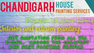 CHANDIGARH    HOUSE PAINTING SERVICES ~ Painter at your home ~near me ~ Tips ~INTERIOR & EXTERIOR 12