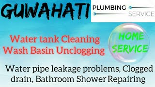 GUWAHATI     Plumbing Services ~Plumber at your home~ Bathroom Shower Repairing ~near me ~in Build