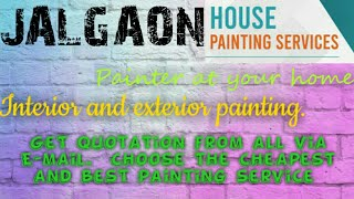 JALGAON    HOUSE PAINTING SERVICES ~ Painter at your home ~near me ~ Tips ~INTERIOR & EXTERIOR 1280x