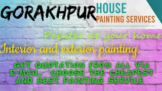 GORAKHPUR     HOUSE PAINTING SERVICES ~ Painter at your home ~near me ~ Tips ~INTERIOR & EXTERIOR 12