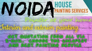 NOIDA    HOUSE PAINTING SERVICES ~ Painter at your home ~near me ~ Tips ~INTERIOR & EXTERIOR 1280x72