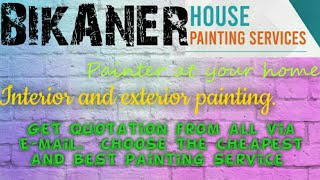 BIKANER    HOUSE PAINTING SERVICES ~ Painter at your home ~near me ~ Tips ~INTERIOR & EXTERIOR 1280x