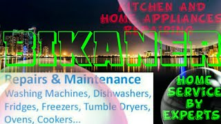 BIKANER    KITCHEN AND HOME APPLIANCES REPAIRING SERVICES ~Service at your home ~Centers near me 128
