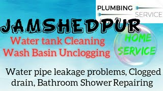JAMSHEDPUR    Plumbing Services ~Plumber at your home~   Bathroom Shower Repairing ~near me ~in Buil
