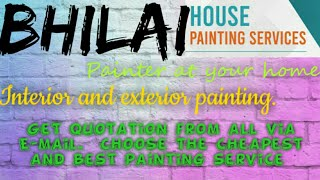 BHILAI    HOUSE PAINTING SERVICES ~ Painter at your home ~near me ~ Tips ~INTERIOR & EXTERIOR 1280x7
