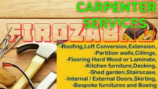 FIROZABAD     Carpenter Services ~ Carpenter at your home ~ Furniture Work ~near me ~work ~Carpent