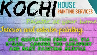 KOCHI    HOUSE PAINTING SERVICES ~ Painter at your home ~near me ~ Tips ~INTERIOR & EXTERIOR 1280x72