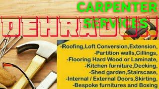 DEHRADUN     Carpenter Services ~ Carpenter at your home ~ Furniture Work ~near me ~work ~Carpente