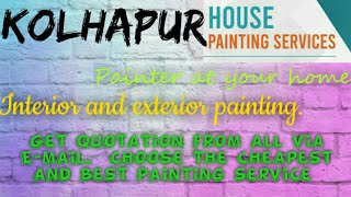 KOLHAPUR      HOUSE PAINTING SERVICES ~ Painter at your home ~near me ~ Tips ~INTERIOR & EXTERIOR 12