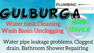 GULBURGA    Plumbing Services ~Plumber at your home~ Bathroom Shower Repairing ~near me ~in Buildi