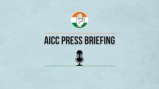 LIVE: AICC Press Briefing By Ajay Maken at Congress HQ