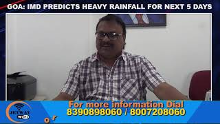IMD Predicts Rainfall In Goa For Next 5 Days!