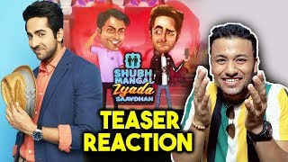 Shubh Mangal Zyada Saavdhan‬ Teaser Reaction | Review | Ayushmann Khurrana