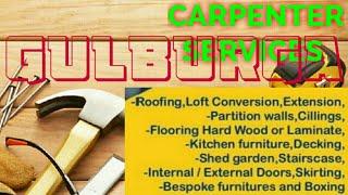 GULBURGA     Carpenter Services ~ Carpenter at your home ~ Furniture Work ~near me ~work ~Carpente