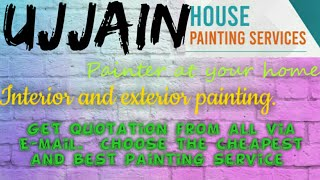 UJJAIN    HOUSE PAINTING SERVICES ~ Painter at your home ~near me ~ Tips ~INTERIOR & EXTERIOR 1280x7