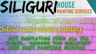 SILIGURI    HOUSE PAINTING SERVICES ~ Painter at your home ~near me ~ Tips ~INTERIOR & EXTERIOR 1280