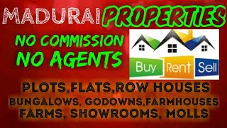 MADURAI   PROPERTIES - Sell |Buy |Rent | - Flats | Plots | Bungalows | Row Houses | Shops|