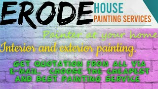ERODE     HOUSE PAINTING SERVICES ~ Painter at your home ~near me ~ Tips ~INTERIOR & EXTERIOR 1280x7