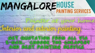 MANGALORE   HOUSE PAINTING SERVICES ~ Painter at your home ~near me ~ Tips ~INTERIOR & EXTERIOR 1280