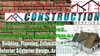 MANGALORE     Construction Services ~Building , Planning,  Interior and Exterior Design ~Architect
