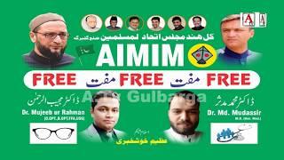 Gulbarga Me AIMIM Ki Janib Se Free Health Checkup Camps 22-Sep-2019 at Muslim Chowk Gulbarga