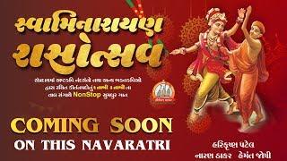 Coming Soon On This Navaratri    Swaminarayan Rasotsav