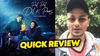 Pal Pal Dil Ke Pass QUICK REVIEW   Karan Deol   Saher Bamba