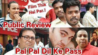 Pal Pal Dil Ke Pass Public Review 1st Day 1st Show