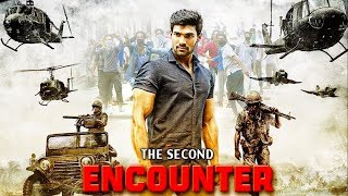 Second Encounter 2019 Hindi Dubbed Blockbuster Action Movie Latets South Indian Dubbed Movie Full