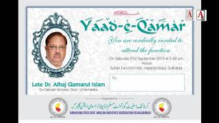 Gulbarga Mein Jalsa Yaad e Qamar Ul islam 21-Sep-19 at 5:00 Pm Sultan Function Hall Hagarga Road Glb