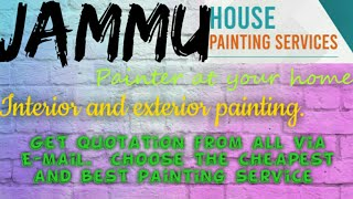 JAMMU   HOUSE PAINTING SERVICES ~ Painter at your home ~near me ~ Tips ~INTERIOR & EXTERIOR 1280x720