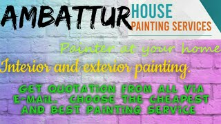 AMBATTUR    HOUSE PAINTING SERVICES ~ Painter at your home ~near me ~ Tips ~INTERIOR & EXTERIOR 1280