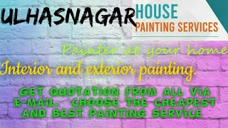 ULHASNAGAR   HOUSE PAINTING SERVICES ~ Painter at your home ~near me ~ Tips ~INTERIOR & EXTERIOR 128