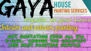 GAYA     HOUSE PAINTING SERVICES ~ Painter at your home ~near me ~ Tips ~INTERIOR & EXTERIOR 1280x72