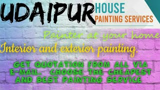 UDAIPUR    HOUSE PAINTING SERVICES ~ Painter at your home ~near me ~ Tips ~INTERIOR & EXTERIOR 1280x