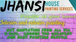 JHANSI    HOUSE PAINTING SERVICES ~ Painter at your home ~near me ~ Tips ~INTERIOR & EXTERIOR 1280x7