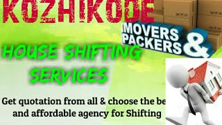 KOZHIKODE    Packers & Movers ~House Shifting Services ~ Safe and Secure Service  ~near me 1280x720