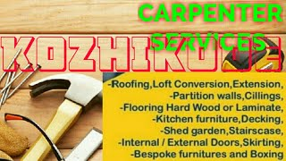 KOZHIKODE    Carpenter Services  ~ Carpenter at your home ~ Furniture Work  ~near me ~work ~Carpente